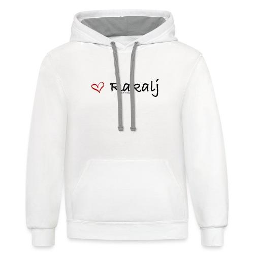 I love Rakalj - Unisex Contrast Hoodie