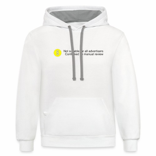Not $uitable For All Advertisers - Contrast Hoodie