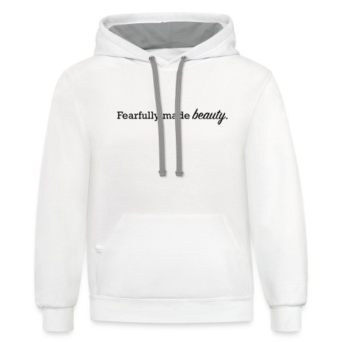 fearfully made beauty - Contrast Hoodie