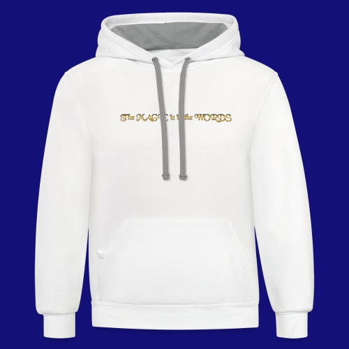 the magic is in the words - Unisex Contrast Hoodie