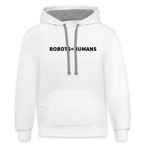 ROBOTS LESS THAN HUMANS (Dark) - Unisex Contrast Hoodie