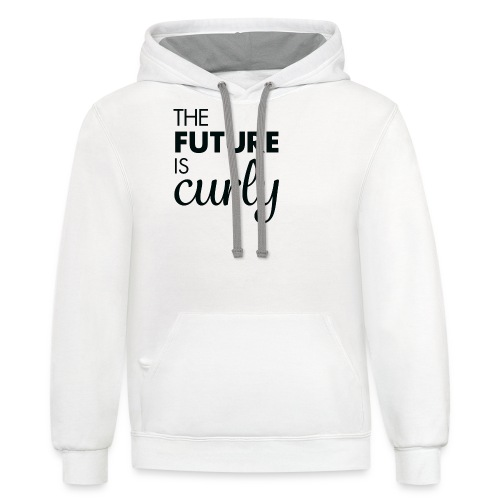 The Future is Curly- Black - Contrast Hoodie
