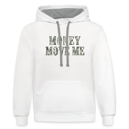 Money Move Me LONG WAY png - Unisex Contrast Hoodie