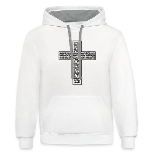Jesus cross. I'm no longer a slave to fear. - Contrast Hoodie