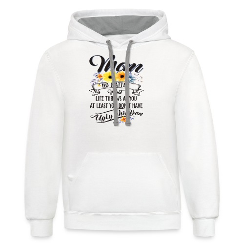 Mom, No Matter What Life Throws At You, Mother Day - Contrast Hoodie
