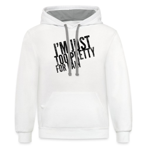 Just Too Pretty For Pain - Contrast Hoodie