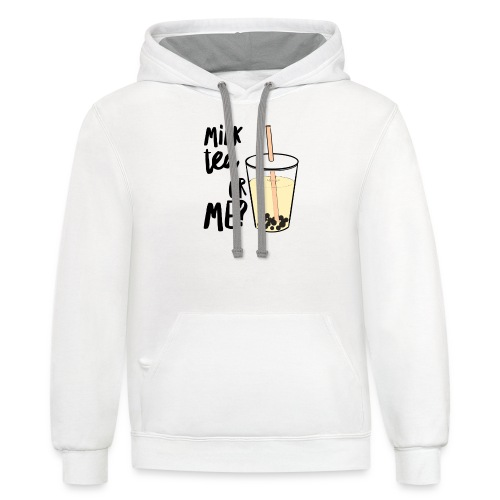 Milk Tea or Me? - Contrast Hoodie