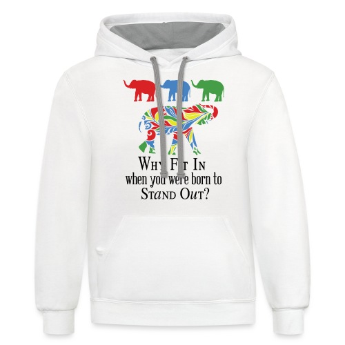 Why Fit In? - Contrast Hoodie