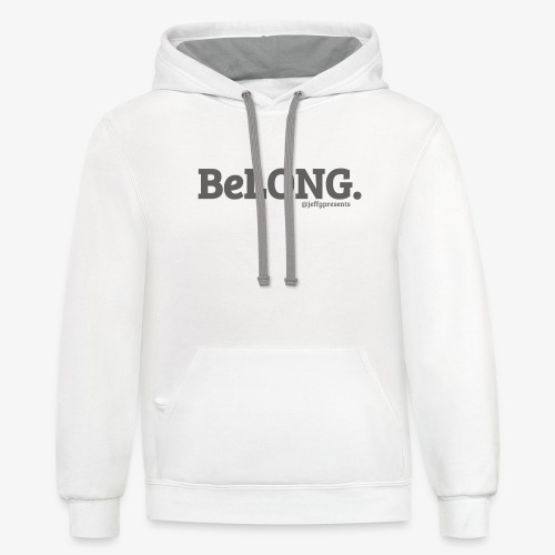 BELONG black with jeffgpresents - Contrast Hoodie