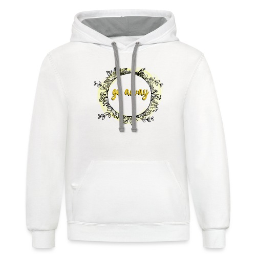 T-Shirt For Introverts - Go Away - Floral Wreth - Unisex Contrast Hoodie