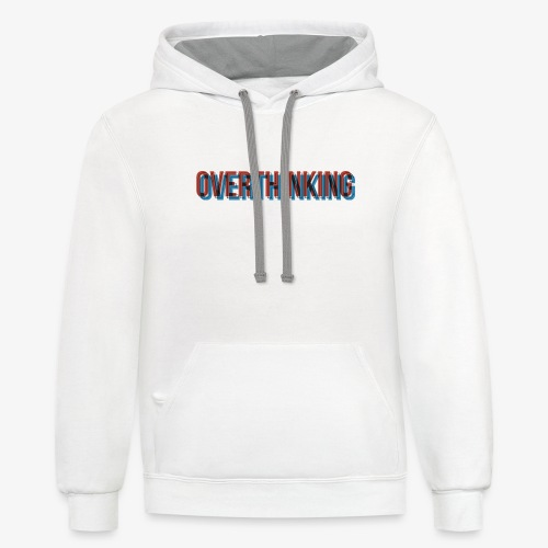 Overthinking - Contrast Hoodie