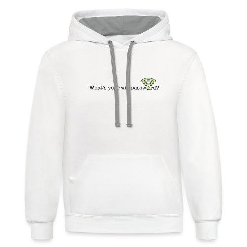 What's your wifi password? - Unisex Contrast Hoodie