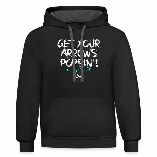 Get Your Arrows Poppin'! [fbt] 2 - Contrast Hoodie