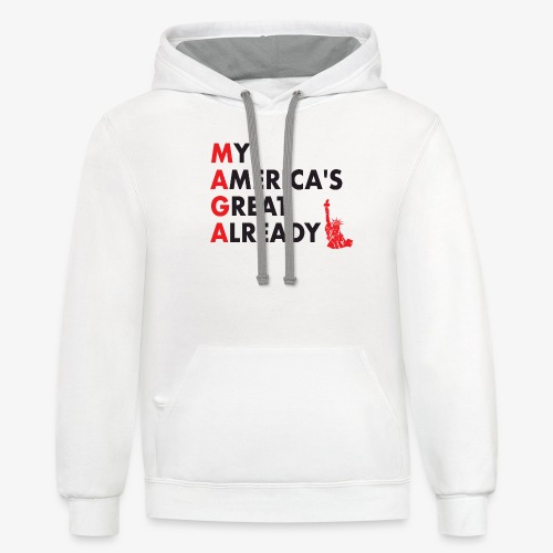 MAGA - My America's Great Already - Contrast Hoodie