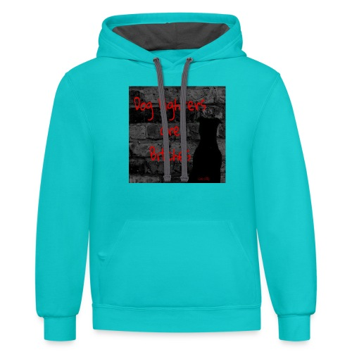Dog Fighters are Bitches wall - Contrast Hoodie