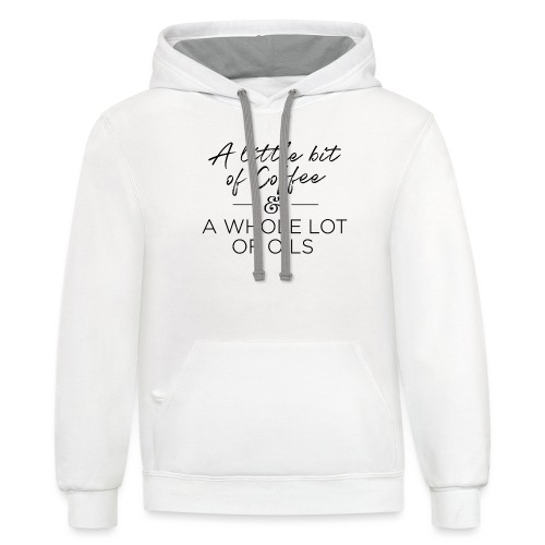 Coffee And Oils - Contrast Hoodie
