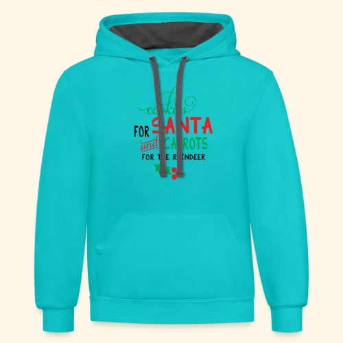 Cookies For Santa And Carrots For The Reindeer Des - Contrast Hoodie
