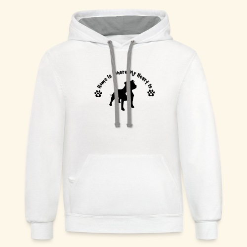 Home Is Where My Heart is Dog Lover Design - Contrast Hoodie