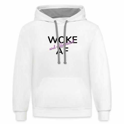 Woke & Caffeinated AF design - Contrast Hoodie