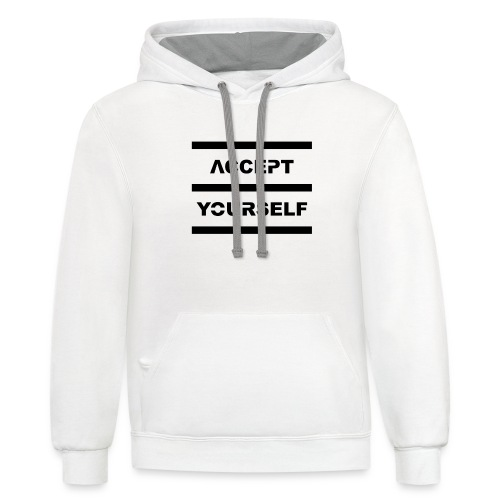 Accept Yourself Black Letters - Unisex Contrast Hoodie