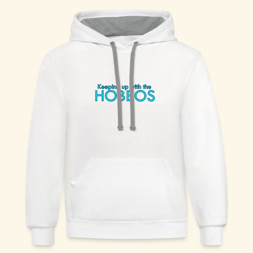 KEEPING UP WITH THE HOBBOS | OFFICIAL DESIGN - Contrast Hoodie