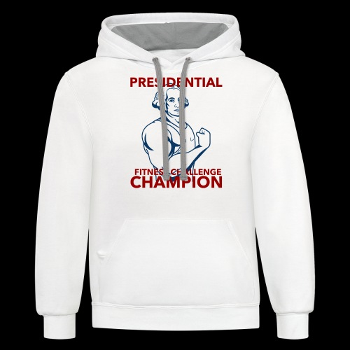 Presidential Fitness Challenge Champ - Washington - Contrast Hoodie