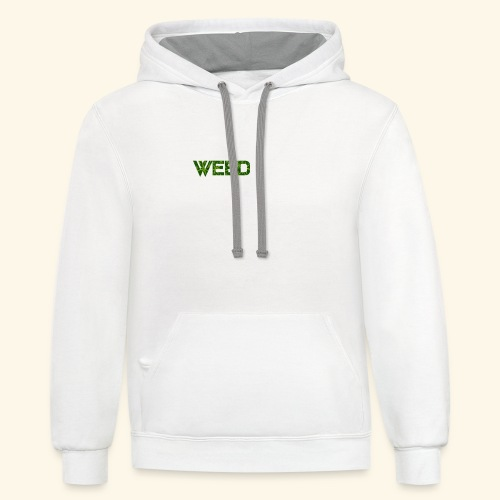 WEED IS ALL I NEED - T-SHIRT - HOODIE - CANNABIS - Contrast Hoodie