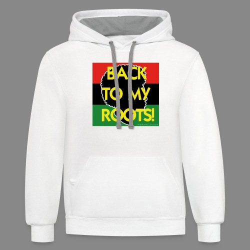 Back To My Roots - Unisex Contrast Hoodie