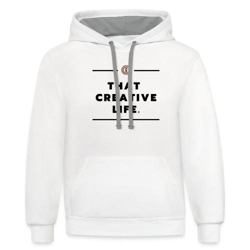 that creative life - Unisex Contrast Hoodie
