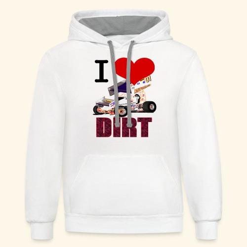 I love DIRT - Contrast Hoodie