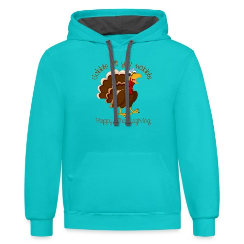 Gobble till you wobble - Contrast Hoodie