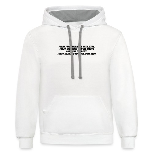 Today I'm Gonna... - Contrast Hoodie