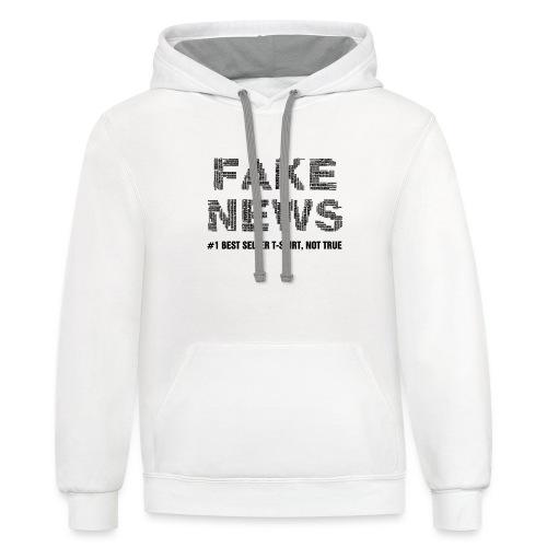 fakenewsnottrue1 - Contrast Hoodie