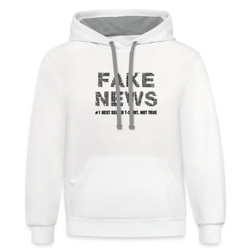fakenewsnottrue1 - Unisex Contrast Hoodie