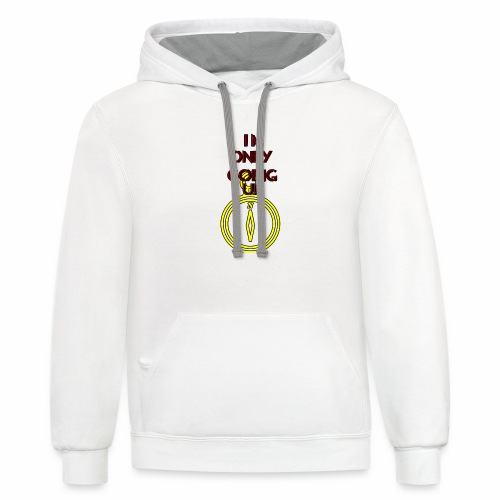 Im only going up - Unisex Contrast Hoodie