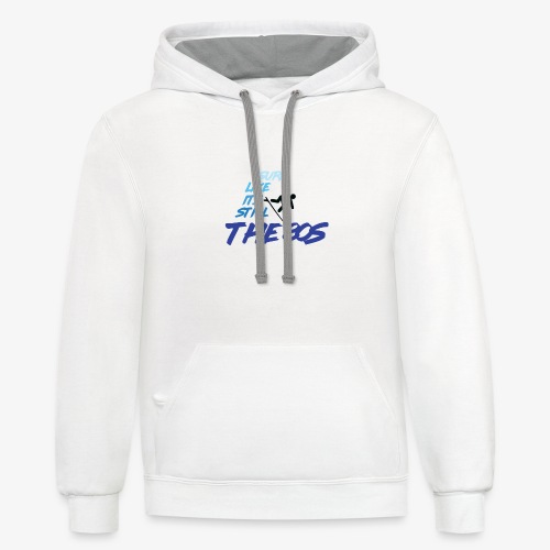 Still the 80s - Contrast Hoodie