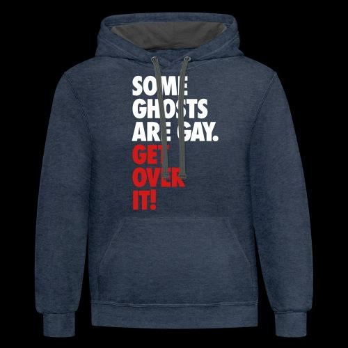 'Get over It' Gay Ghosts - Contrast Hoodie