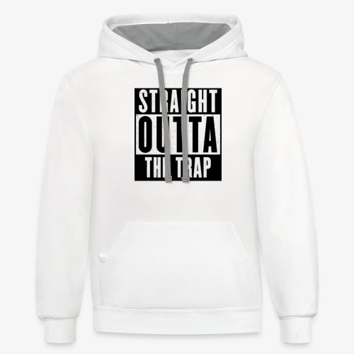 Straight Outta The Trap - Unisex Contrast Hoodie