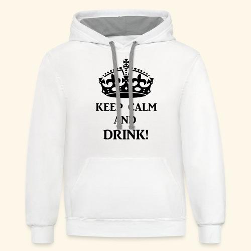 keep calm drink blk - Contrast Hoodie