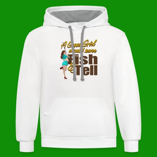 Good Girl Fish & Tell - Unisex Contrast Hoodie