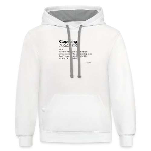 Clopening shift - Contrast Hoodie