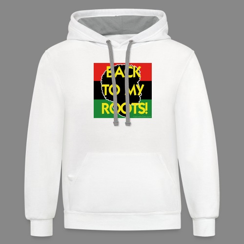 Back To My Roots - Contrast Hoodie