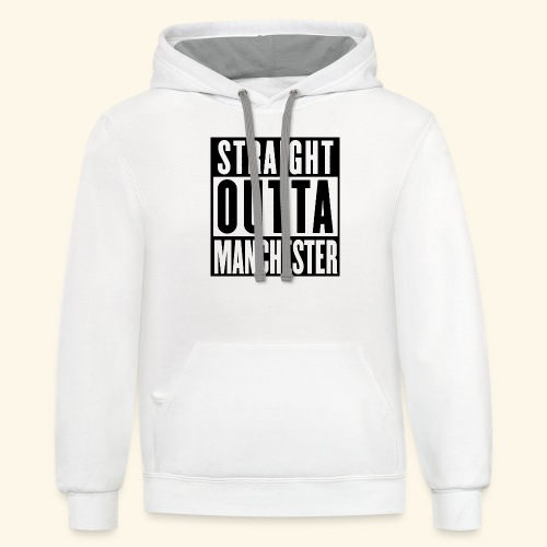 STRAIGHT OUTTA MANCHESTER - Unisex Contrast Hoodie