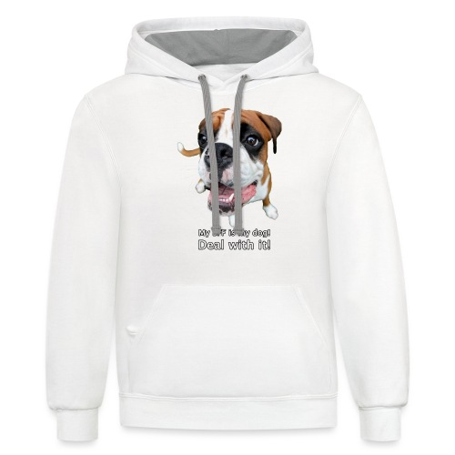 My BFF is my dog deal with it - Contrast Hoodie