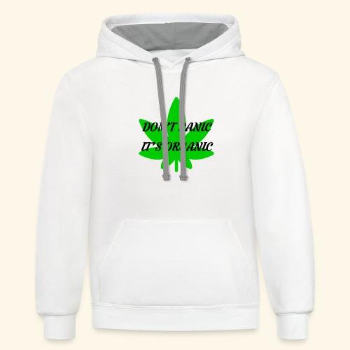 Don't Panic it's organic - tshirt/hoodie/sweater - Contrast Hoodie