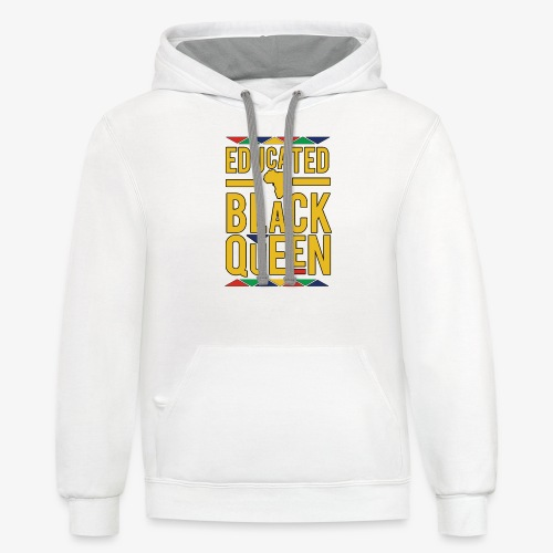 Dashiki Educated BLACK Queen - Contrast Hoodie