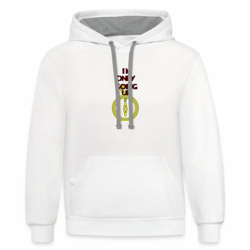Im only going up - Contrast Hoodie