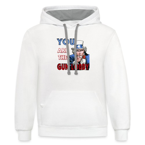 YOU Are The Gun Lobby - Unisex Contrast Hoodie