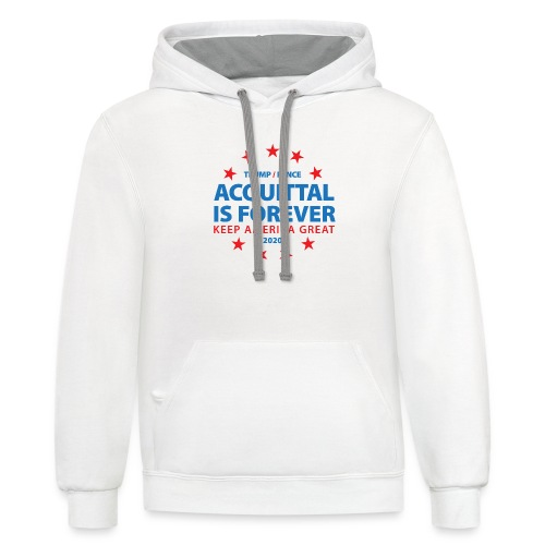Acquittal Is Forever Trump 2020 - Unisex Contrast Hoodie