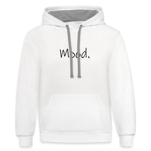 Mood. - Unisex Contrast Hoodie